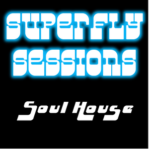 Superfly Sessions: Soul House