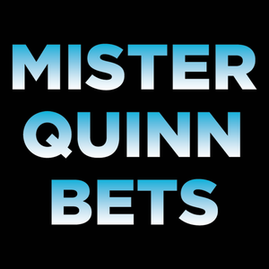 Mister Quinn Bets Weekly Podcast--09-14-16