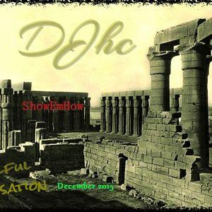 DJhc  soulful sensations DEC 2015