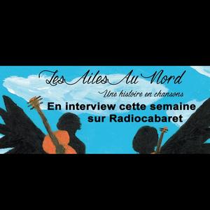 RUN Radiocabaret 18-12-2016 - Les Ailes Au Nord en interview