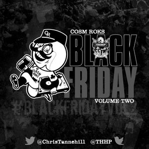 #BlackFridayVol2 (Mixed by Cosm Roks)