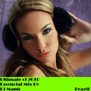 Ultimate of 2010 - Essencial Mix By Dj Manú