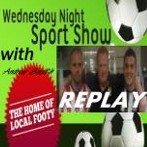 The Wednesday Night Sports Show with Andrew Snaith- 08/06/2011- 19:00