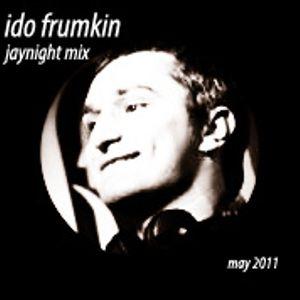Ido Frumkin - Jaynight mix may 2011