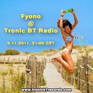 Fyono @ Tronic B7 Radio, 9.11.11