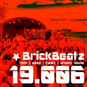 BrickBeatz - Podcast 19.006 [Tech | Deep | Funky | Groovy House]