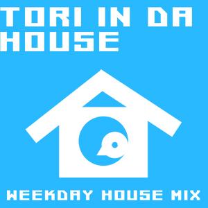 TORI IN DA HOUSE