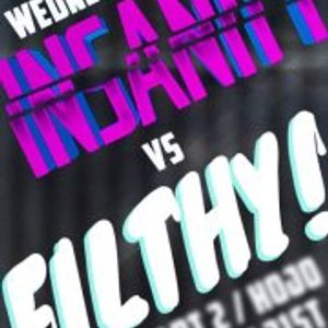 "Insanity Warm-up - 20 June - ""Bacon Edition (FILTHY INVASION)"""