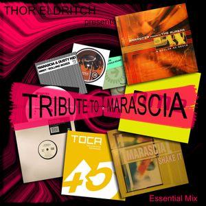 THOR ELDRITCH - TRIBUTE TO MARASCIA (Essential Mix)