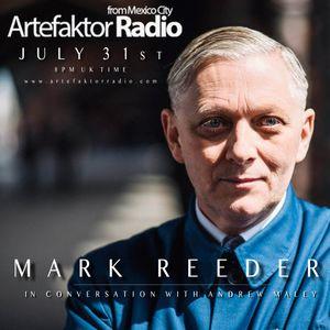 #SpecialShow : Artefaktor Radio, Andrew Maley  interviews Mark Reeder