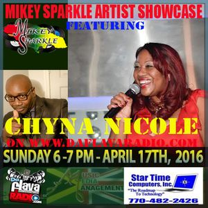 MIKEY SPARKLE ARTIST SHOWCASE FEATURING CHYNA NICOLE