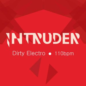 Dirty Electro / 110bpm Mix | August '12