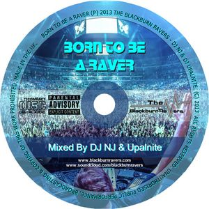 DJ NJ b2b Upalnite - Born To Be A Raver