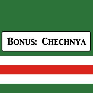 Bonus: Chechnya Part 1