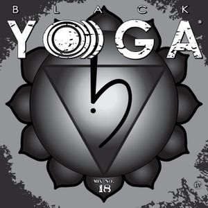 BLACK YO)))GA Mix No. 18