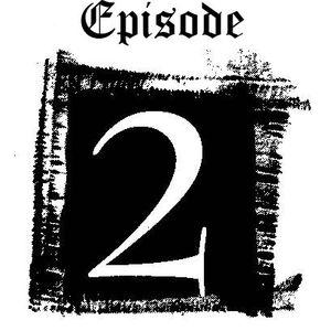 Episode 2 (2008)