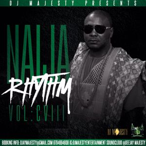 DJ MAJESTY PRESENTS NAIJA RHYTHM VOL CCVII