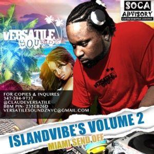 Versatile Soundz - Islandvibe Vol. 2-MIAMI SEND OFF EDITION