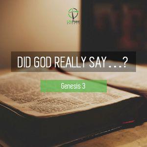 Did God Really Say?