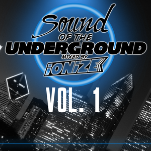 SOUND OF THE UNDERGROUND VOL.1 [MELBOURNE BOUNCE MIXTAPE] *FREE DOWNLOAD*