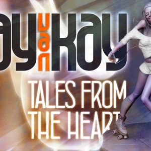Jay van Kay - Tales from the heart pt.III