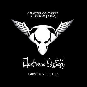 Electrosoul System - Pirate Station Guest Mix 17.01.2017
