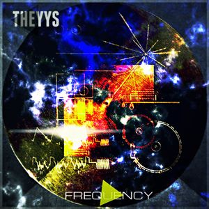 THEYYS - Frequency