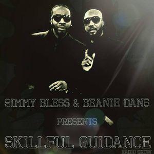 08.04.17. SKILLFUL GUIDANCE SHOW  on UNIQUEVIBEZ.COM