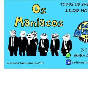1º Edição dos Maniacos - 050316