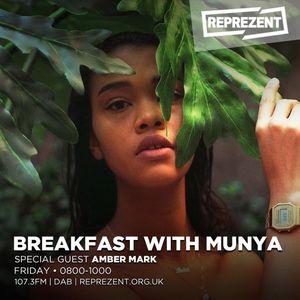 Breakfast w/ Munya with Amber Mark   9th June 2017