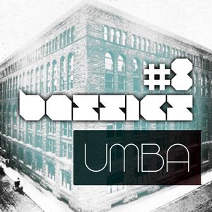 #8 bassics podcast / umba