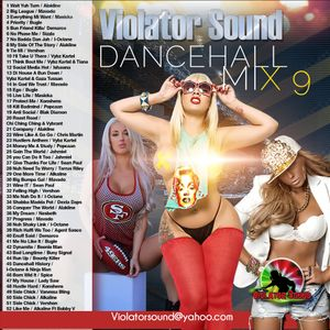 Violator Sound Dancehall Mix V.9
