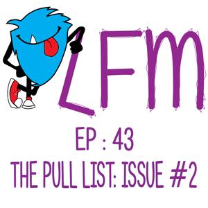 "LFM's Pull List: Issue #2 ""You're Killin' Me Bats"""