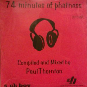 74 Minutes Of Phatness