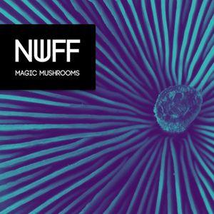 Nuff present Magic Mushrooms mix 2014