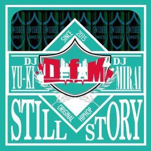 STILL STORY  DJ YU-KI&DJ MIRAI