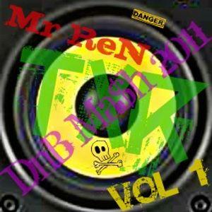 DnB Mash 2011 Vol 1- Mr ReN, T.x.R