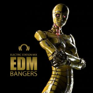 Electric Station - EDM Bangers Mix