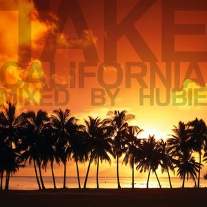 Take California - Mixed By Hubie