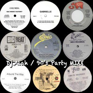 Dj.Alah / 90's Party MIXX vol.1