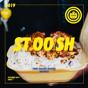 Stoosh #019 (October 2017 - Part 1) - Hosted by Mowack