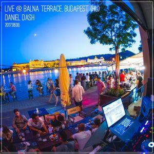 Daniel Dash - Live @ Bálna Terasz, Budapest (HU) (2017.06.08)
