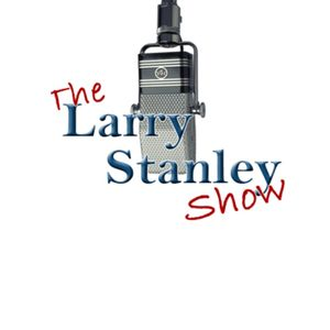 The Larry Stanley Show #1 We're Back