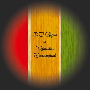 DJ Giznis is Rebelution Soundsystem (mixtape)