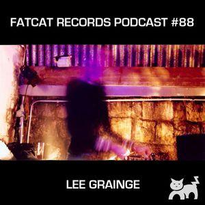 Lee Grainge: FatCat Records Podcast #88