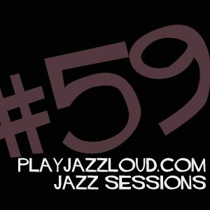 playjazzloud sessions vol. 59