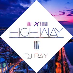 HIGHWAY Ep.002 ~ Sunset To Midnight