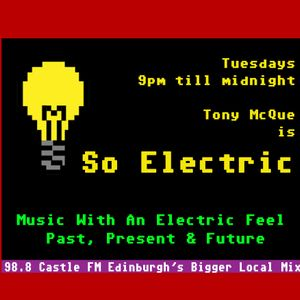 So Electric with Tony McQue - 6/8/13