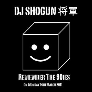 DJ Shogun - Remember The 90ies 2011-03-14