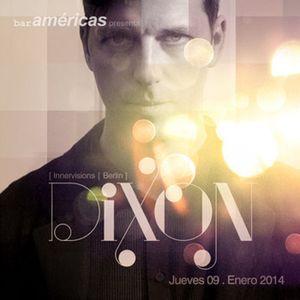 Dixon - Live at Bar Americas (Guadalajara-Mexico) - 09-Jan-2014